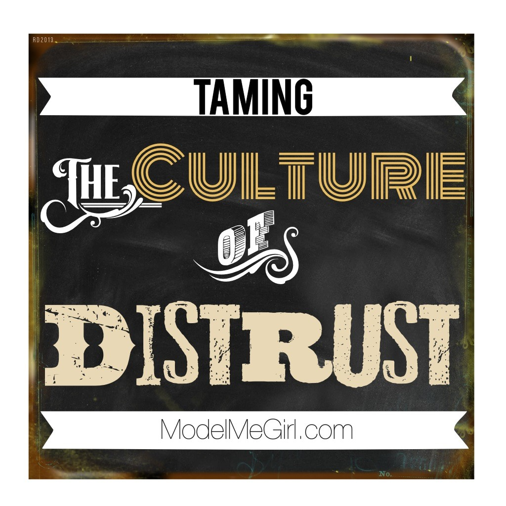 Taming-the-Culture-of-Distrust_ModelMeGirl