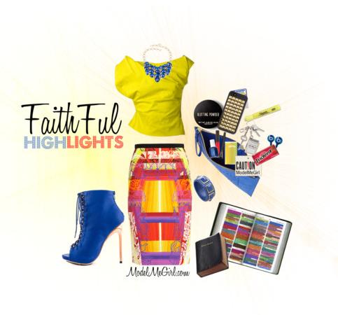 Faithful Highlights